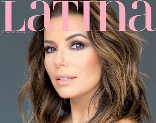 Eva Longoria Eva Longoria sulla cover di Latina